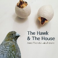 The Hawk and The House Artists Talk